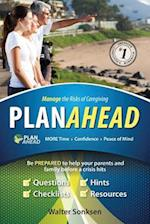 Planahead Manage the Risks of Caregiving