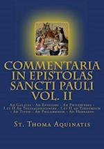 Commentaria in Epistolas Sancti Pauli Vol. II [Latin Edition] af St Thoma Aquinatis