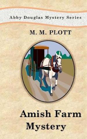 The Amish Farm Mystery