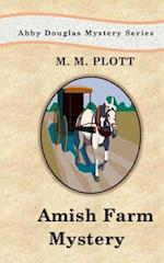 The Amish Farm Mystery af M. M. Plott