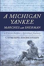 A Michigan Yankee Marches with Sherman