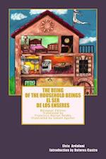 The Being of the Household Beings/El Ser de Los Enseres af Elvia Ardalani