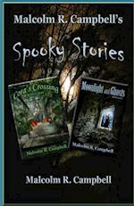 Malcolm R. Campbell's Spooky Stories af Malcolm R. Campbell