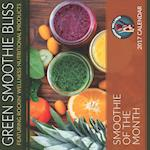 Green Smoothie Bliss Calendar of the Month-15 Month Calendar