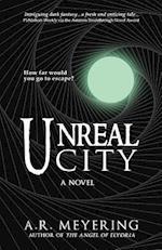 Unreal City af A. R. Meyering