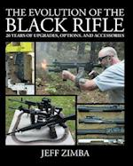 The Evolution of the Black Rifle