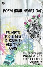 Poem Your Heart Out af Robert Lee Brewer
