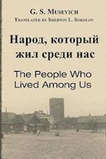The People Who Lived Among Us