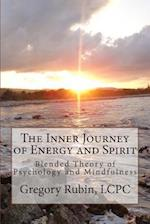 The Inner Journey of Energy and Spirit