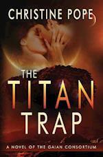 The Titan Trap af Christine Pope