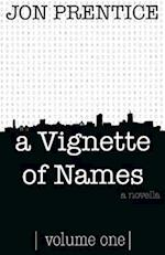 A Vignette of Names