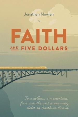 Faith and Five Dollars