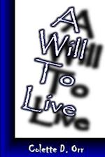 A Will to Live