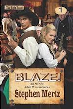 Blaze! af Stephen Mertz
