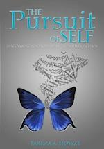 The Pursuit of Self