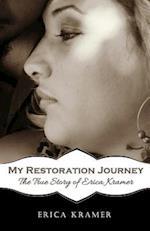 My Restoration Journey