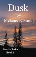 Dusk af Melanie P. Smith