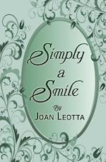Simply a Smile af Joan Leotta
