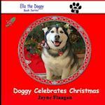 Doggy Celebrates Christmas af Jayne Flaagan
