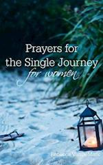 Prayers for the Single Journey