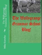 The Wallygrange Grammar School Blog!