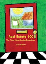 Real Estate 100: The Teen Home Buying Experience af Lisa Puerto