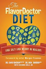 The Flavordoctor Diet af Chad Rhoden, Kristin Johnson, Richard Rhoden