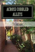 Across Cobbled Alleys