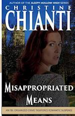Misappropriated Means af Christine Chianti