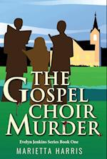 The Gospel Choir Murder af Marietta Harris