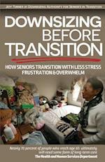 Downsizing Before Transition