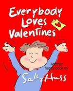 Everybody Loves Valentines