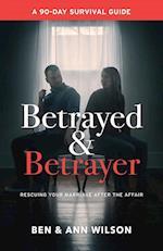 Betrayed and Betrayer