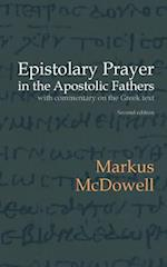 Epistolary Prayer in the Apostolic Fathers af Markus Mcdowell