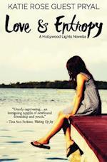 Love and Entropy af Katie Rose Guest Pryal