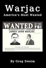 Warjac America's Most Wanted