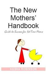 The New Mothers' Handbook
