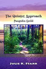 The Quintet Approach