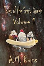 Tales of the Scary Queen Vol 1 af A. M. Burns