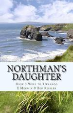 Northman's Daughter af E. Merwin, Ben Ressler