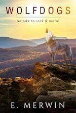 Wolfdogs af Ben Ressler, E. Merwin