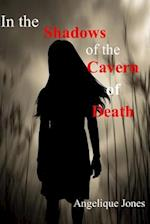 In the Shadows of the Cavern of Death af Angelique Jones