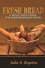 Fresh Bread af Julia A. Royston