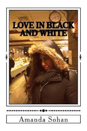 Bog, paperback Love in Black and White af Mrs Amanda Sohan