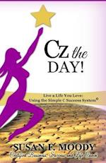 Cz the Day!