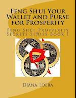 Feng Shui Your Wallet and Purse for Prosperity