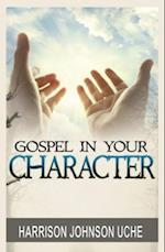 Gospel in Your Character af Harrison Johnson Uche