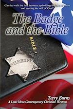 The Badge and the Bible af Terry Burns