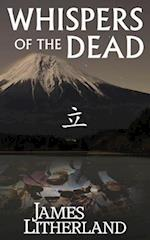 Whispers of the Dead (Miraibanashi, Book 1) af James Litherland