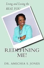 Redefining Me!